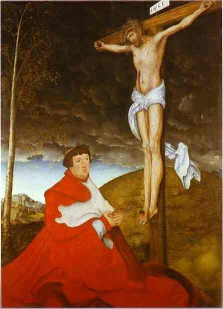Lucas Cranach the Elder. Cardinal Albrecht of Brandenburg before the Crucified Christ.