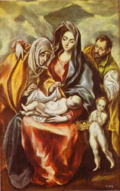 El Greco. The Holy Family with St. Anne and the Young St. John the Baptist.