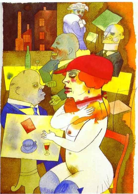 George Grosz. Beauty, Thee Will I Praise.