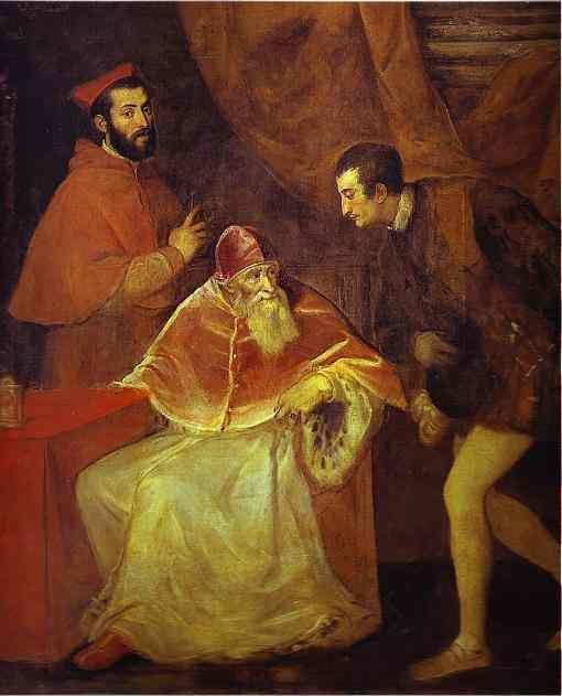 Titian. Pope Paul III and His Grandsons Ottavio and Cardinal Alessandro Farnese.