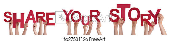 Free Art Print Of People Hands Holding Red Word Share Your Story